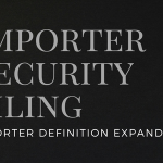 Importer Security Filing importer definition expanded