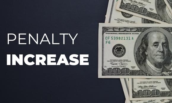 civil penalty increase
