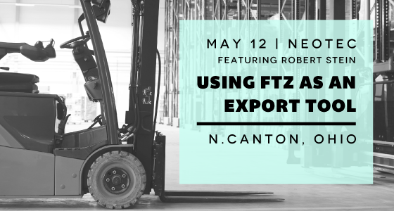 Robert Stein Reveals How to Use FTZ as an Export Tool at Ohio NEOTEC Seminar